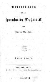 Vorlesungen uber Speculative Dogmatik