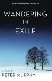 Wandering in Exile: Life & Times Trilogy