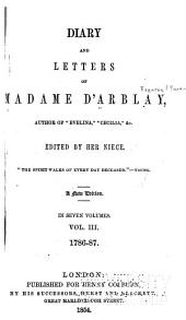 Diary and Letters of Madame D'Arblay: Volume 3