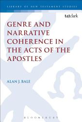 Genre and Narrative Coherence in the Acts of the Apostles PDF