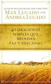40 oraciones sencillas que traen paz y descanso