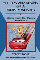 The Ups and Downs of a Dribbly Wobbly Book