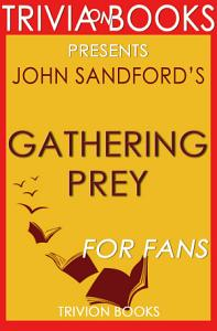 Gathering Prey  A Novel by John Sandford  Trivia On Books  Book