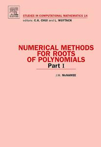 Numerical Methods for Roots of Polynomials