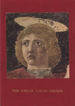 The Great Age of Fresco: Giotto to Pontormo