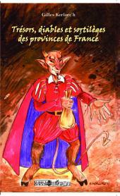 Trésors, diables et sortilèges des provinces de France