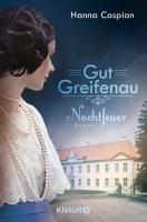 Gut Greifenau   Nachtfeuer PDF