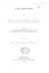 A New Variorum Edition of Shakespeare: The merchant of Venice. 1888
