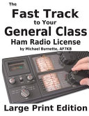 The Fast Track to Your General Class Ham License