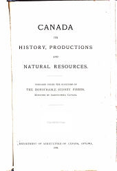 Canada: Its History, Productions and Natural Resources