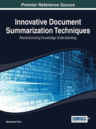 Innovative Document Summarization Techniques  Revolutionizing Knowledge Understanding PDF