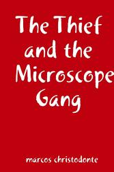 The Thief and the Microscope Gang PDF