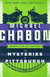 The Mysteries Of Pittsburgh Book PDF