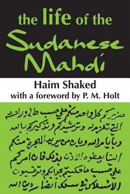The Life of the Sudanese Mahdi