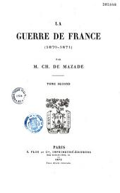La Guerre de France: 1870 - 1871