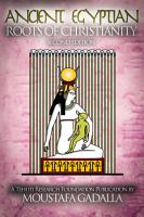 Ancient Egyptian Roots of Christianity  Expanded 2nd Edition PDF