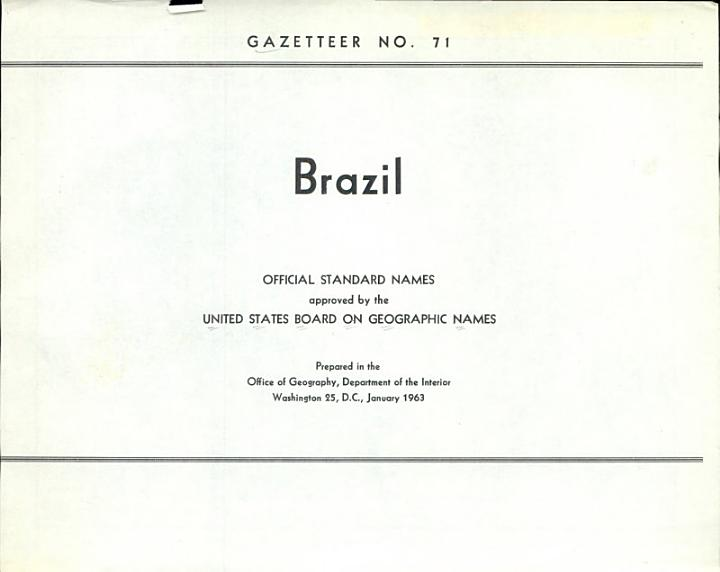 Brazil; Official Standard Names Approved by the United States Board on Geographic Names
