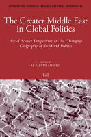 The Greater Middle East in Global Politics PDF