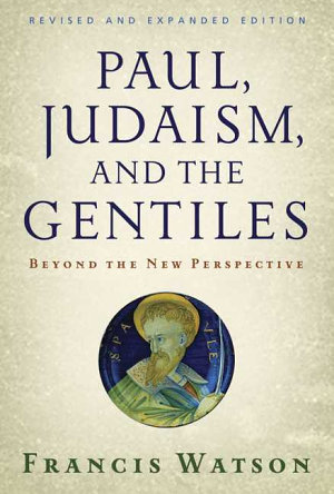 Paul  Judaism  and the Gentiles