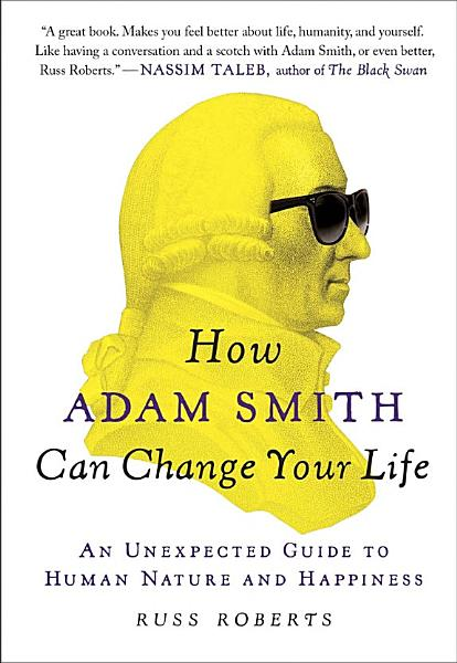 Download How Adam Smith Can Change Your Life Book