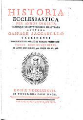 Historia Ecclesiastica: Per Annos Digesta Variisque Observationibus Illustrata. Ab Anno Jesu Christi 701. Usque Ad An. 768, Volume 15