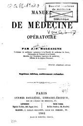Manuel de médecine opératoire: Volume1