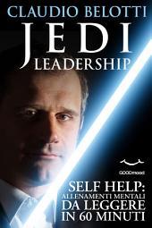 Jedi Leadership: uno straordinario percorso per crescere e migliorare