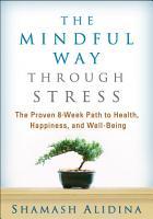 The Mindful Way Through Stress PDF