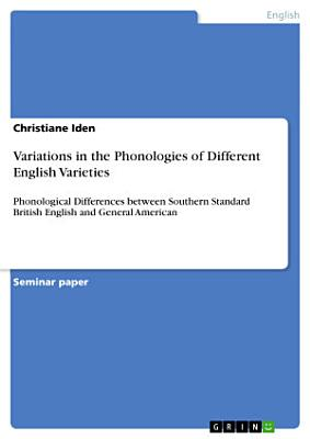 Variations in the Phonologies of Different English Varieties PDF