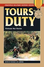 Tours of Duty: Vietnam War Stories