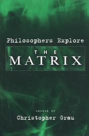 Philosophers Explore The Matrix PDF