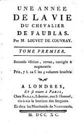 Une Année De La Vie Du Chevalier De Faublas: Volume1