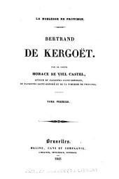 Bertrand de Kergoët: Volume1
