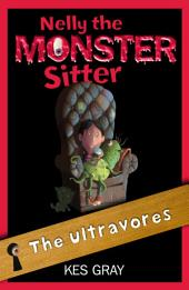Nelly The Monster Sitter: 13: The Ultravores