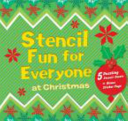 Stencil Fun for Everyone at Christmas