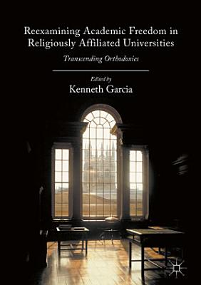 Reexamining Academic Freedom in Religiously Affiliated Universities