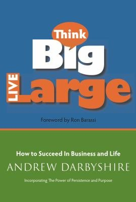 Think Big Live Large PDF