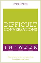 Difficult Conversations In A Week PDF