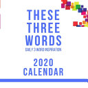 These Three Words Daily 3 Word Inspiration 2020 Calendar