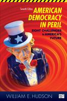 American Democracy in Peril  Eight Challenges to America s Future  7th Edition PDF