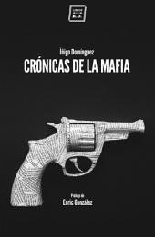 Crónicas de la mafia: Crónica negra
