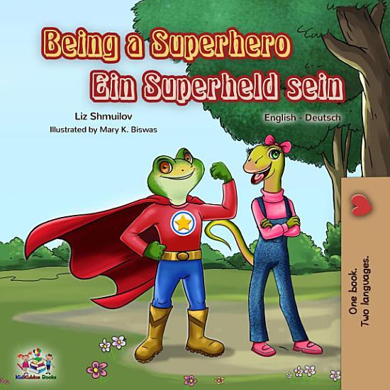 Being a Superhero Ein Superheld sein PDF