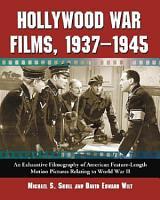 Hollywood War Films  1937 1945 PDF