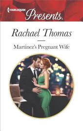 Martinez's Pregnant Wife: A Passionate Christmas Romance