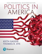 Politics in America, 2016 Presidential Election: Edition 11