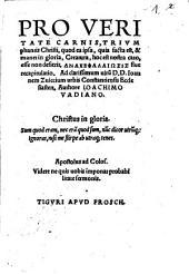 Pro veritate carnis, triumphantis Christi ... locosis seu recapitulatio ana kephalaiōsis sive recapitulatio ...