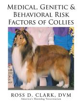 Medical, Genetic & Behavioral Risk Factors of Collies