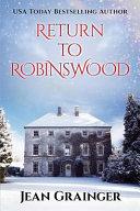 Download Return to Robinswood  An Irish Family Saga  Book