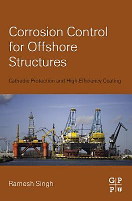 Corrosion Control for Offshore Structures PDF