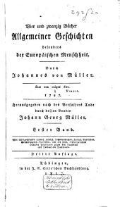 Vier und zwanzig Bücher allgemeiner Geschichten besonders der europäischen Menschheit